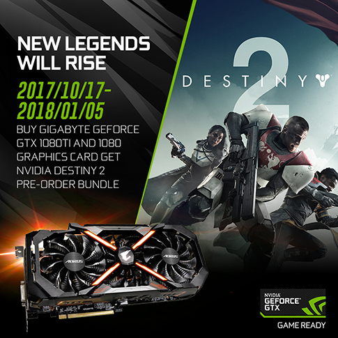 BUY GIGABYTE GEFORCE GTX 1080Ti OR GTX 1080 GRAPHICS CARD, GET NVIDIA DESTINY 2 PRE-ORDER BUNDLE