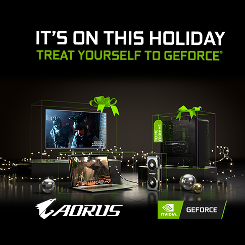 It's On this Holiday. Treat Yourself to GeForce